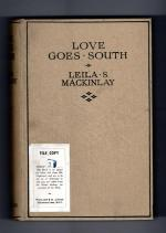 Love Goes South by Leila S. Mackinlay (First Edition)