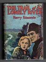 The Trail of the Lonely River by Harry Edmonds File Copy Abbey Cover Hubin Listed