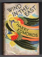 Wind in the East by Harry Edmonds (First Edition) Hubin Listed, File Copy