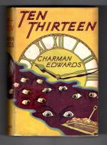 Ten Thirteen by Charman Edwards  Mr. Huff Mystery File copy (First Edition)