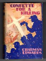 Confetti for a Killing by Charman Edwards (First Edition) Percy Huff File Copy
