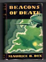 Beacons of Death by Maurice B. Dix (First Edition) Hubin Listed, File Copy