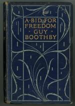 A Bid for Freedom by Guy Boothby (First Edition)