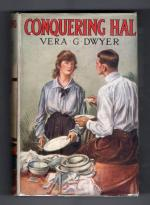 Conquering Hal by Vera G. Dwyer (First Edition) File Copy