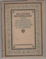 Das moderne deutsche Gebrauchs-Exlibris by Richard Braungart (First Edition)