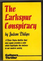 The Larkspur Conspiracy by Judson Philips (First UK Edition) Gollancz File Copy