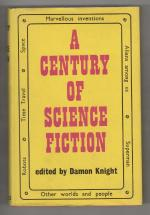 A Century of Science Fiction by Damon Knight (Editor) Gollancz File Copy