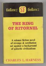 The Ring of Ritornel by Charles L. Harness (First UK Edition) Gollancz File Copy