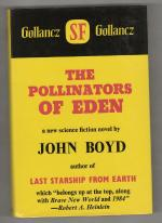 The Pollinators of Eden by John Boyd (First UK Edition) Gollancz File Copy