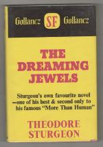 The Dreaming Jewels by Theodore Sturgeon (First UK Edition) Gollancz File Copy