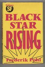 Black Star Rising by Frederik Pohl (First UK Edition) Gollancz File Copy