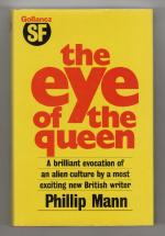 The Eye of the Queen by Phillip Mann Fine (First Edition) Gollancz File Copy