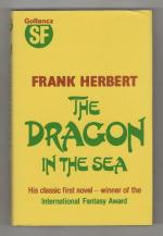 The Dragon in the Sea by Frank Herbert (First UK Edition) Gollancz File Copy