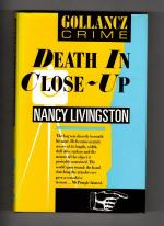 Death in Close-Up by Nancy Livingston (First UK Edition) Gollancz Crime