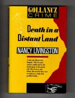 Death in a Distant Land by Nancy Livingston (First UK Edition) Gollancz File Copy