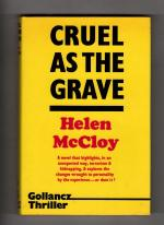 Cruel as the Grave by Helen McCloy (First UK Edition) Gollancz File Copy