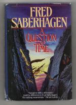 A Question of Time by Fred Saberhagen (First Edition)