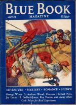 Blue Book Apr 1932 Laurence Herndon Cvr; George F. Worts; H. Bedford-Jones