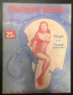 Fantasy Book 1947 #1 issue; 1st published SF by Andre Norton