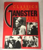 Classics of the Gangster Film by Robert Bookbinder