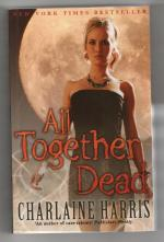 All Together Dead by Charlaine Harris (1st UK Edition, Trade Paperback) File Copy