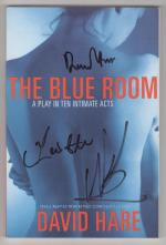 The Blue Room: A Play in Ten Intimate Acts by David Hare (First U.S Edition) Signed