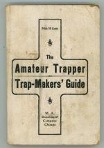 The Amateur Trapper and Trap-Makers' Guide by Stanley Harding (First Edition)