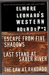 Western Roundup #2: Escape from Five Shadows; Last Stand at Saber River; The Law at Randado by Elmore Leonard 1st- High Grade