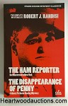 The Ham Reporter / The Disappearance of Penny by Robert J. Ramsi 2 Novels