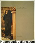 The Art of Lord Leighton by Christopher Newall