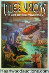 Inner Visions: The Art of Ron Walotsky by Ron Walotsky 1st- High Grade