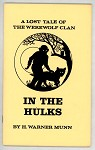 In the Hulks by H. Warner Munn Signed 1st- High Grade
