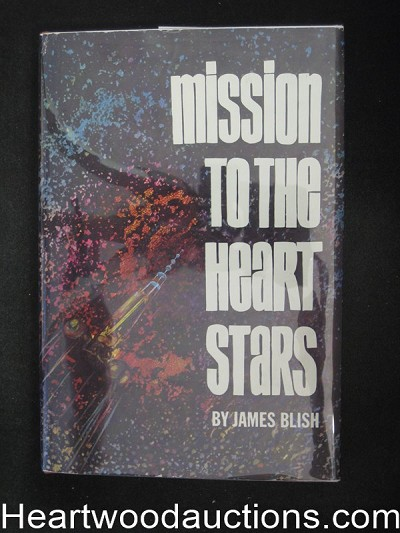 Mission to the Heart Stars by James Blish- High Grade