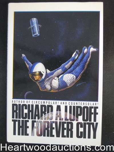 The Forever City by Richard A.  Lupoff Unread- High Grade
