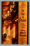 In for a Penny by James P. Blaylock (Signed, Limited)- High Grade