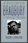 The Collected Stories of Ray Bradbury: A Critical Edition. Volume i: 1938-1943 by Ray Bradbury (Sealed)- High Grade