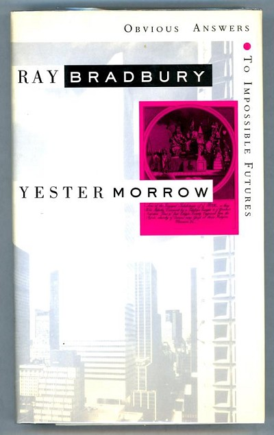 Yestermorrow by Ray Bradbury Signed