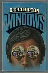 Windows by D.G. Compton (Review Copy)- High Grade