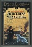 Sorceress of Darshiva: Book Four of the Malloreon by David Eddings  (First Edition)- High Grade