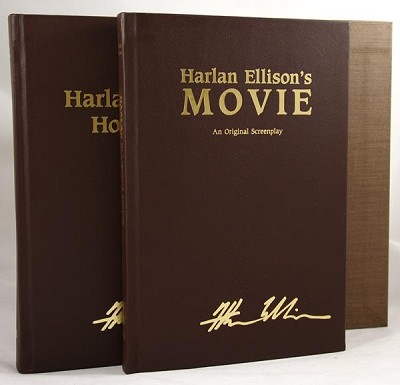 "The Harlan Ellison Hornbook & Harlan Ellison's Movie an Original Screenplay, 2 Volume Set by Harlan Ellison (Signed, copy ""Q"")- High Grade"