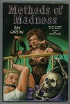 Methods of Madness by Ray Garton (Signed, Limited)- High Grade