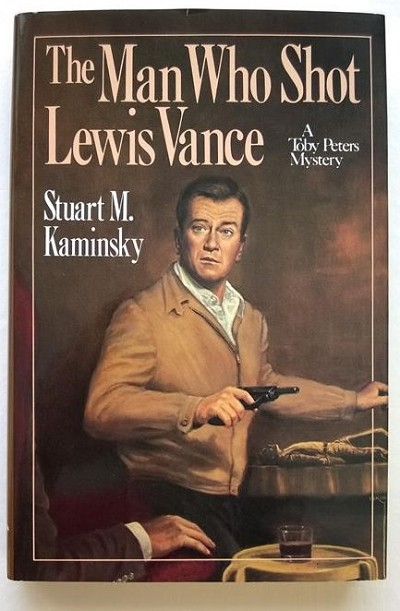 The Man Who Shot Lewis Vance by Stuart M. Kaminsky Unread Copy