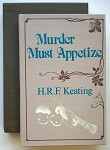 Murder Must Appetize by H.R.F. Keating (Signed)(Limited)