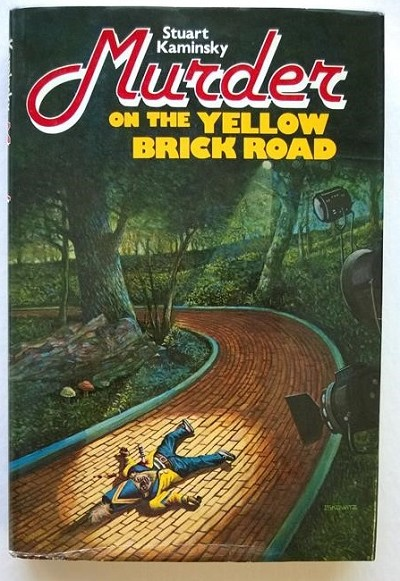 Murder on the Yellow Brick Road by Stuart Kaminsky- High Grade