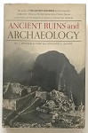 Ancient Ruins And Archaeology by L. Sprague de Camp (Signed)(Inscribed)- High Grade