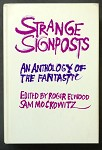 Strange Signposts: An Anthology Of The Fantastic by Roger Elwood, Burroughs, Lovecraft