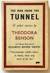 The Man From The Tunnel And Other Stories by Theodora Benson  August Derleth's copy