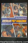 The Classic Era Of American Pulp Magazines by Peter Haining Unread Copy