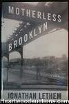 Motherless Brooklyn by Jonathan Lethem (Signed) As New- High Grade