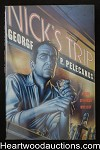Nick's Trip by George P. Pelecanos (Signed) As New